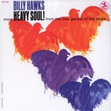 Billy Hawks - More Heavy Soul - LP