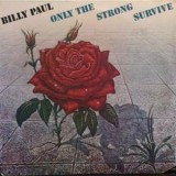 Billy Paul - Only The Strong Survive LP