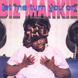 Biz Markie - Let Me Turn You On 12""