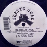 """Black Attack - My Crown 12"""""""
