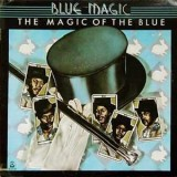 Blue Magic - The Magic Of The Blue LP