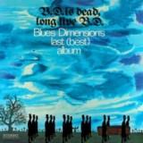 Blues Dimension - B.D. Is Dead Long Live B.D. LP