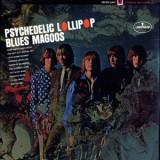 Blues Magoos - Psychedelic Lollipop LP
