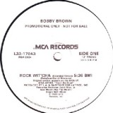 Bobby Brown - Rock Wit Cha 12""