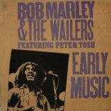 Bob Marley & The Wailers - Early Music LP