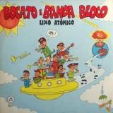 Bocato & Banda Bloco - Lixo Atômico LP