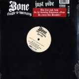 Bone Thugs-N-Harmony - Just Vibe 12""