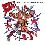 Bootsy´s Rubber Band - Body Slam 12""