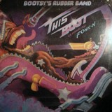 Bootsy´s Rubber Band - This Boot Is Made For Fonk-n LP