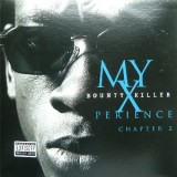 Bounty Killer  - My X Perience Chapter 2 12''