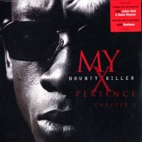 Bounty Killer - My Experience Chapter 1 LP