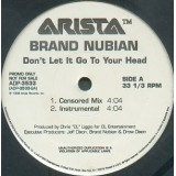 Brand Nubian - Don't Let It Go To Your Head 12""