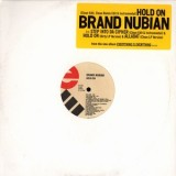 Brand Nubian - Hold On 12""
