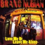 """Brand Nubian - Love Me Or Leave Me Alone 12"""""""