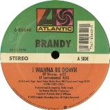 Brandy - I Wanna Be Down 12""