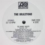"""The Braxtons - So Many Ways 12"""""""