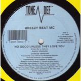 Breezy Beat MC - No Good Unless They Love You 12""
