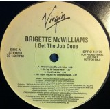 Brigette McWilliams - I Get The Job Done 12""
