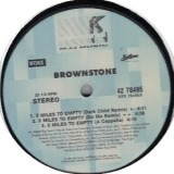 Brownstone - 5 Miles To Empty 12''