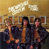 Brownsville Station - School Punks LP