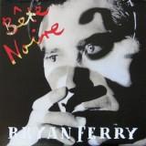 Bryan Ferry - Bête Noire LP