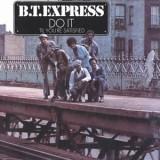 BT Express - Do It (Til You´re Satisfied) LP
