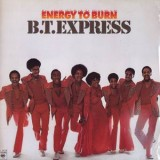 BT Express - Energy To Burn LP