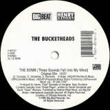 Bucketheads - The Bomb 12""