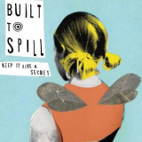 Built To Spill - Keep It Like A Secret LP
