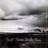 Burnt Ones - You´ll Never Walk Alone (colorido) LP