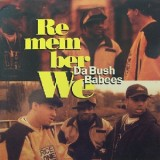"Bush Babees - Remember We 12"""