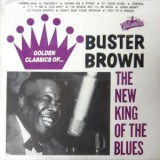 Buster Brown - The New King Of The Blues LP