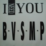 BVSMP - I Need You 12""