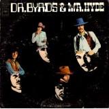 The Byrds - Dr. Byrds & Mr. Hyde LP