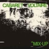 Cabaret Voltaire - Mix-Up LP