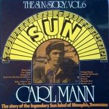 Carl Mann - Sun Story Vol. 6 LP
