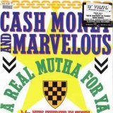 Cash Money & Marvelous - A Real Mutha For Ya 12""