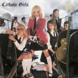 Catholic Girls - Catholic Girls LP