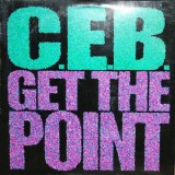 C.E.B. - Get The Point 12""