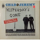 Chad & Jeremy - Yesterday´s Gone LP