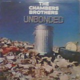 Chambers Brothers - Unbonded LP