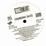 Changing Faces - All Of My Days 12""
