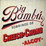 Cheech & Chong - Big Bambú LP
