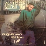 Chi-Ali - Age Aint Nothin But A # 12""