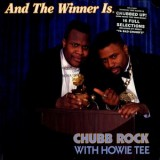 Chubb Rock & Howie Tee - And The Winner Is LP