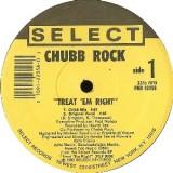 """Chubb Rock - Treat Em Right 12"""""""
