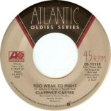 Clarence Carter - Patches / Too Weak To Fight 7''