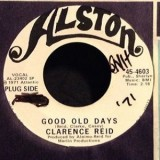 Clarence Reid - Good Old Days 7""