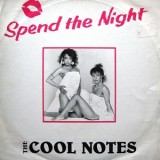 """The Cool Notes - Spend The Night 12"""""""