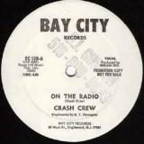 Crash Crew - On The Radio 12''